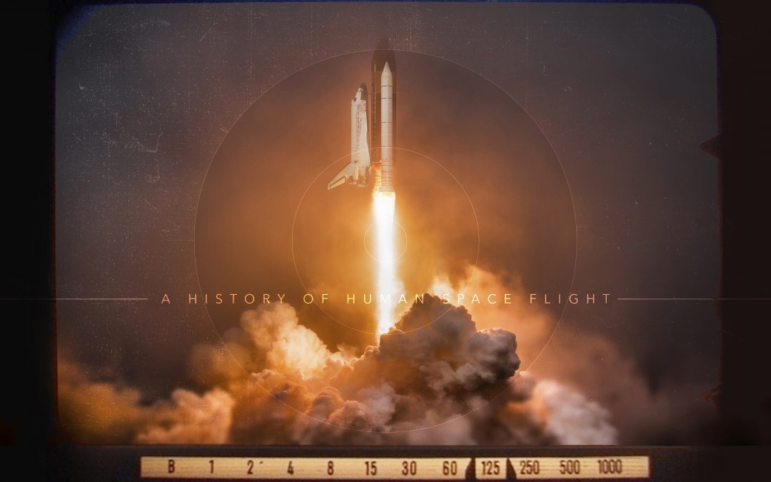 A History of Human Space Flight